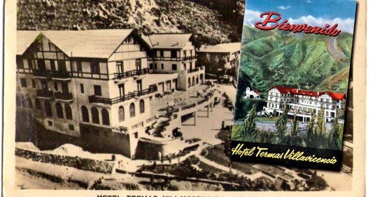 Hotel Villavicencio, pasado glorioso